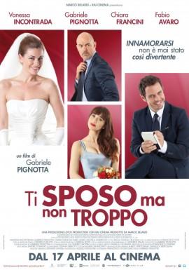 ti-sposo-ma-non-troppo-il-poster-del-film-302117